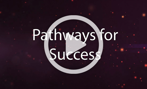 Pathways for Success Video